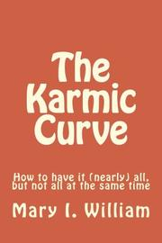 THE KARMIC CURVE by Mary I. William