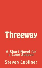 Threeway by Steven Lubliner