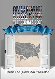 Americans Knocking at Freedom's Door by Bernie Lee (Yoder) Smith-DeBoe
