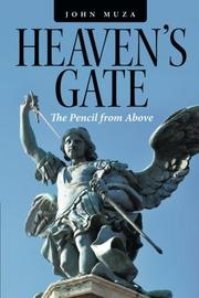 HEAVEN'S GATE by John Muza