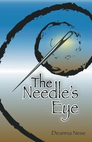 The Needle's Eye by Deanna Nese