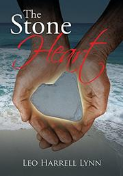 THE STONE HEART by Leo Harrell Lynn