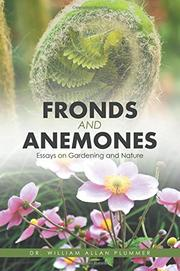 FRONDS AND ANEMONES by William Allan Plummer