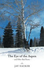 THE EYE OF THE ASPEN by Jay Eacker