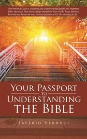YOUR PASSPORT TO UNDERSTANDING THE BIBLE by Saverio Verduci