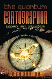 THE QUANTUM CARTOGRAPHER by Kristen Keenon Fisher