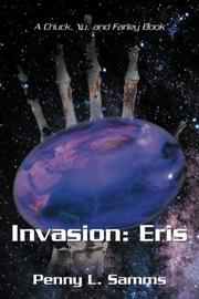 INVASION: ERIS by Penny L. Samms