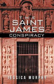THE SAINT JAMES CONSPIRACY by Jessica Murphy