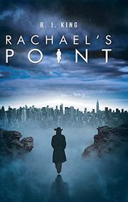 RACHAEL'S POINT by R. I.  King