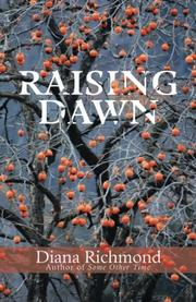 RAISING DAWN by Diana  Richmond