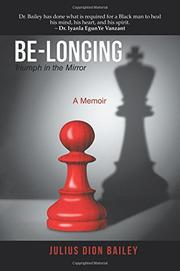BE-LONGING by Julius Dion  Bailey