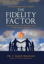 THE FIDELITY FACTOR by S.  Sagoe-Nkansah