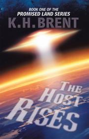 THE HOST RISES by K. H.  Brent