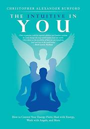 THE INTUITIVE IN YOU by Christopher Alexander  Burford
