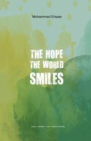 THE HOPE THE WORLD SMILES by Mohammad  Ehsaar