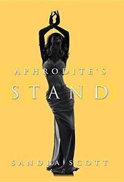 APHRODITE'S STAND by Sandra  Scott