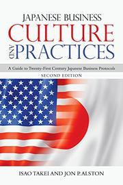 JAPANESE BUSINESS CULTURE AND PRACTICES by Isao  Takei