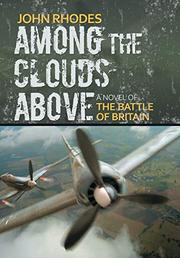 AMONG THE CLOUDS ABOVE by John Rhodes