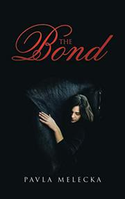 THE BOND by Pavla  Melecka