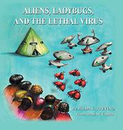 ALIENS, LADYBUGS, AND THE LETHAL VIRUS by Hilda L.  Treviño