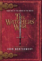 THE WATCHERS' WAR by John Montgomery