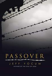 PASSOVER by Jeff  Yocum