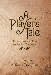 A PLAYER'S TALE by A Young Don Juan
