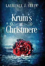 KRUM'S AT CHRISTMERE by Laurence J. Stein