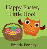 HAPPY EASTER, LITTLE HOO! by Brenda Ponnay