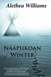 Naapiikoan Winter by Alethea Williams