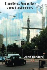 EASTER, SMOKE AND MIRRORS by John Benacre