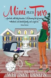 Mimi Plus Two by Whitney Dineen
