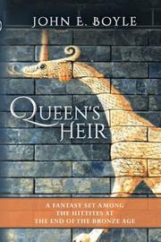 QUEEN'S HEIR by John E.  Boyle
