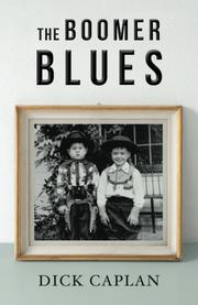 THE BOOMER BLUES by Dick Caplan