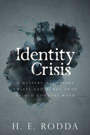 Identity Crisis by H.E. Rodda