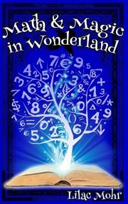 Math and Magic in Wonderland by
