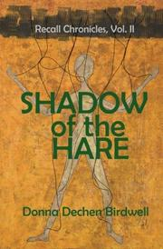Shadow of the Hare by Donna Dechen Birdwell