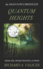 QUANTUM HEIGHTS by Richard A. Valicek