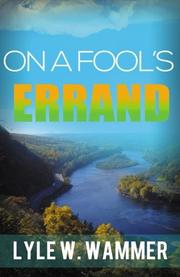 On A Fool's Errand by Lyle Wammer