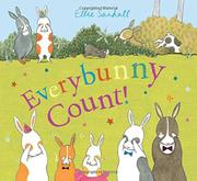 EVERYBUNNY COUNT! by Ellie Sandall