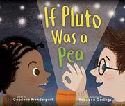 IF PLUTO WAS A PEA by Gabrielle Prendergast