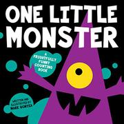 ONE LITTLE MONSTER by Mark Gonyea