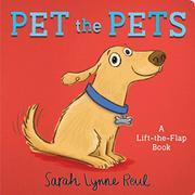 PET THE PETS by Sarah Lynne Reul
