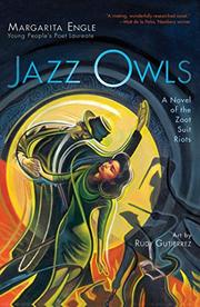 JAZZ OWLS by Margarita Engle