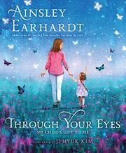 THROUGH YOUR EYES by Ainsley Earhardt