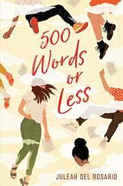 500 WORDS OR LESS by Juleah del Rosario