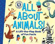 ALL ABOUT ANIMALS! by Hannah Eliot