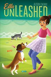 ELLA UNLEASHED by Alison Cherry