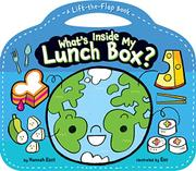WHAT'S INSIDE MY LUNCH BOX? by Hannah Eliot