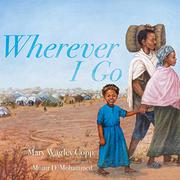 WHEREVER I GO by Mary Wagley Copp